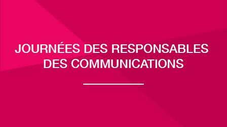 Journées des responsables des communications | 21 et 22 avril 2020