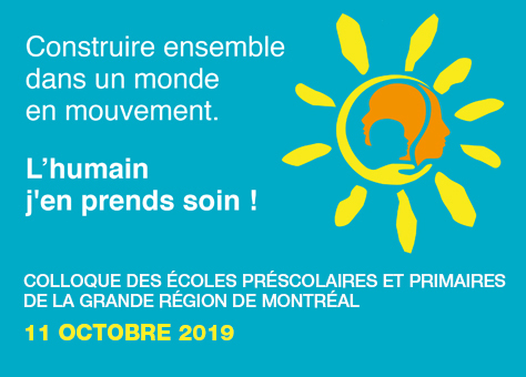 Colloque « Construire ensemble dans un monde en mouvement. L'humain, j'en prends soin ! » – Collège Letendre, Laval