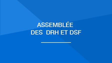 Assemblée des responsables des ressources humaines et services financiers | 26 et 27 Mars 2020