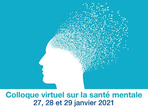 Colloque virtuel sur la santé mentale
